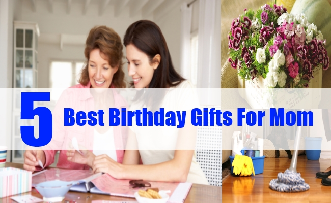 5 Gift Ideas For Your Mothers Birthday