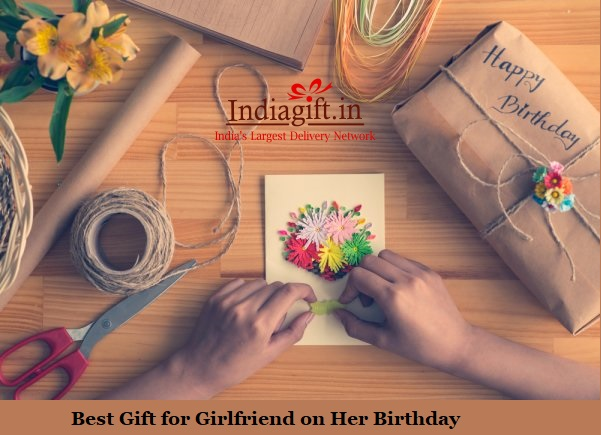 7 Best Gift For Girlfriend On Her Birthday