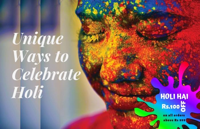 Unique Ways to Celebrate