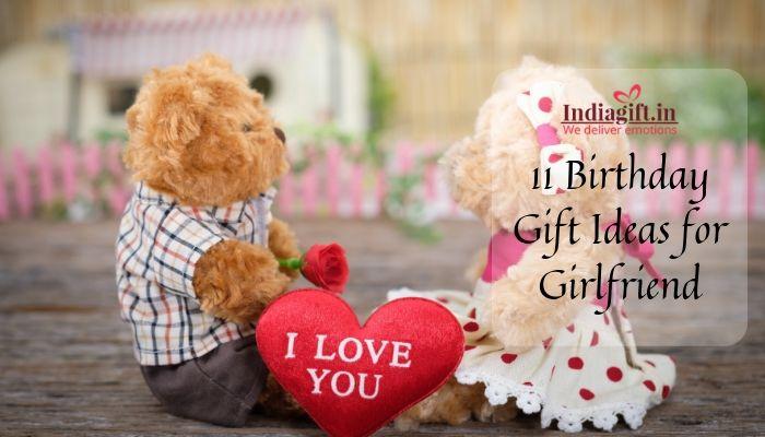 11 Birthday Gift Ideas For Girlfriend