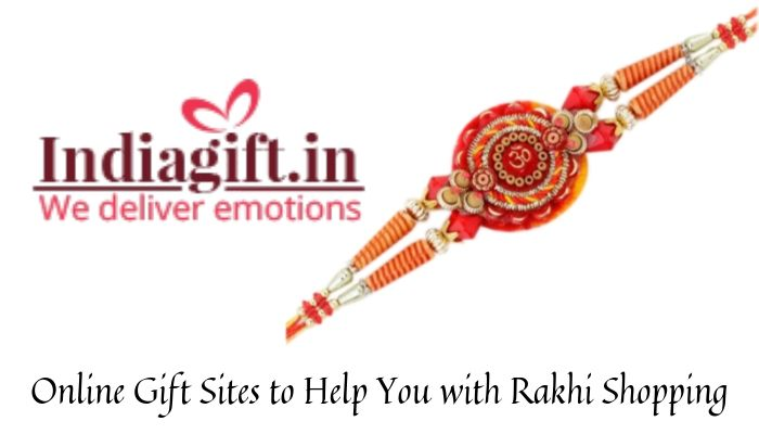 Online Gift Sites to Help You with Rakhi Shopping