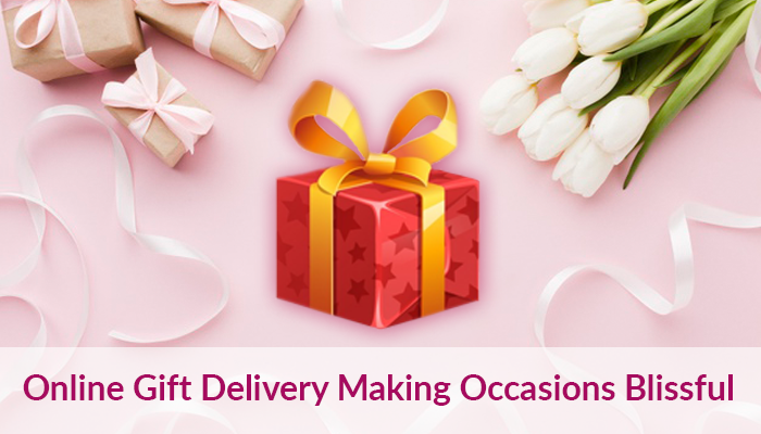 Online Gift Delivery – Making Occasions Blissful