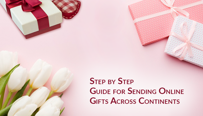 Step by Step Guide for Sending Online Gifts-Blog