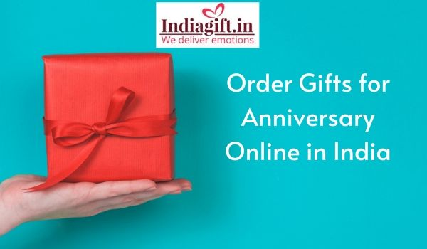 Order Gifts for Anniversary Online in India