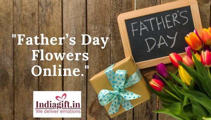 Father's Day Flowers Online._