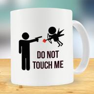 Do not touch Mug