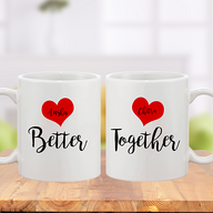 Valentine Better Together Mug