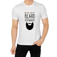 Great Beard Great Responsibility T-Shirt
