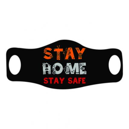 Stay Home Stay Safe Face Mask